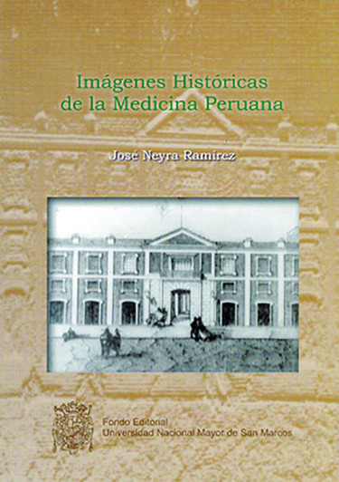 Imágenes históricas de la medicina peruana