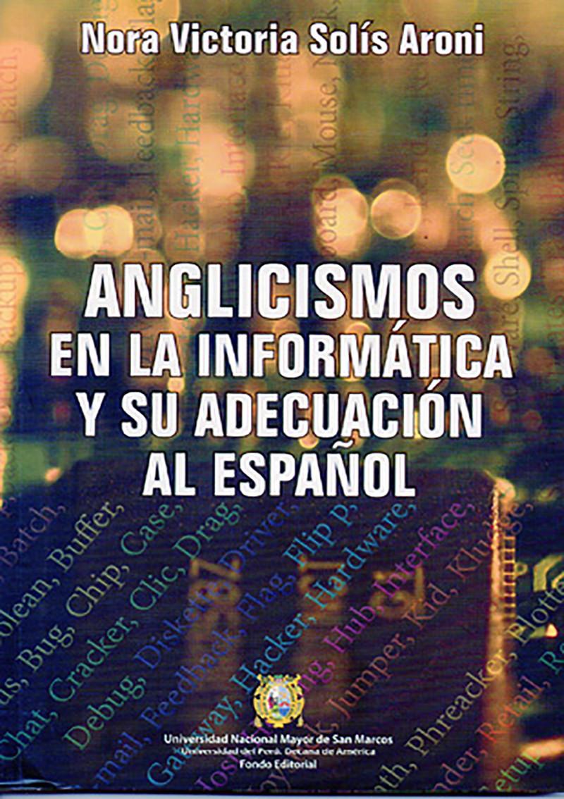 Anglicismos en la informática y su adecuación al español
