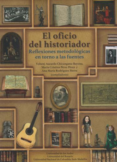 El Oficio Del Historiador