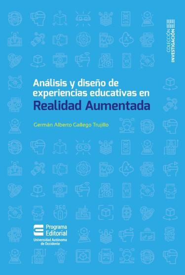 Análisis y diseño de experiencias educativas en Realidad Aumentada