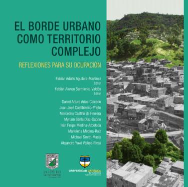 El borde urbano como territorio complejo
