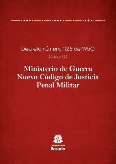 Ministerio de Guerra. Nuevo Código de Justicia Penal Militar