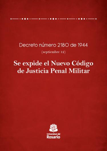 Se expide el Nuevo Código de Justicia Penal Militar