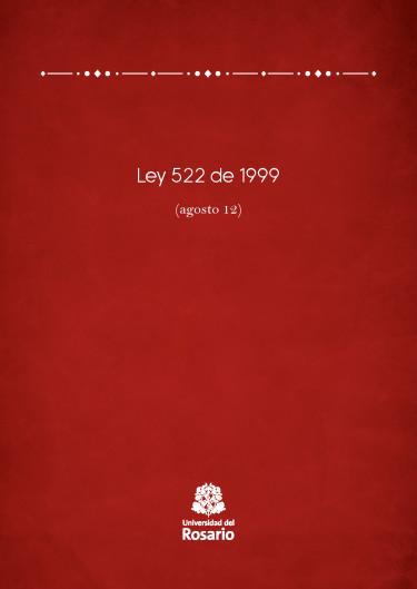 Ley 522 de 1999 (agosto 12)