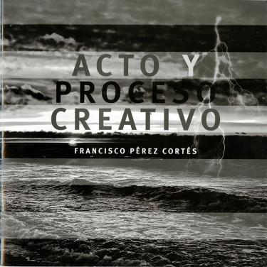 Acto y proceso creativo