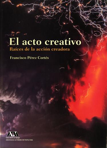 Acto creativo, El