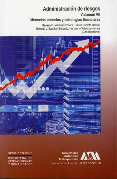 Administración de riesgos. Volumen VII