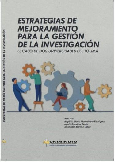 Estrategias de mejoramiento para la gestión de la investigación