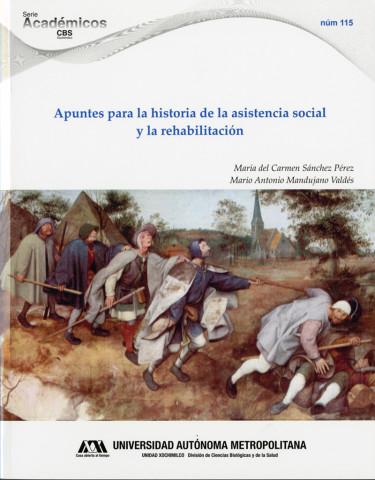 Apuntes para la historia de la asistencia social y la rehabilitación