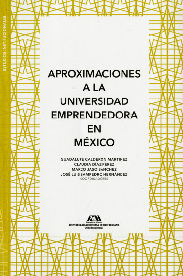 Aproximaciones a la universidad emprendedora en México