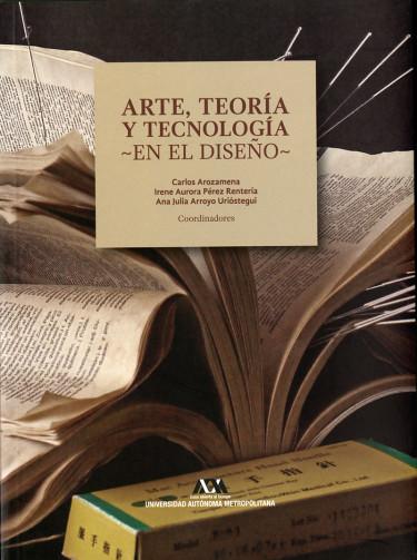 Arte, teoría y tecnología en el diseño