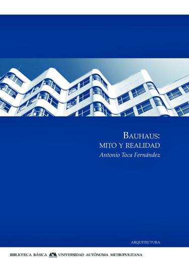 Bauhaus: mito y realidad