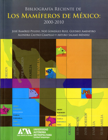 Bibliografía reciente de los mamíferos de México: 2000-2010