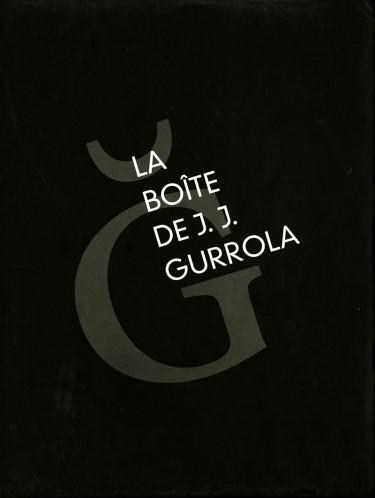 Boîte de J. J. Gurrola, La