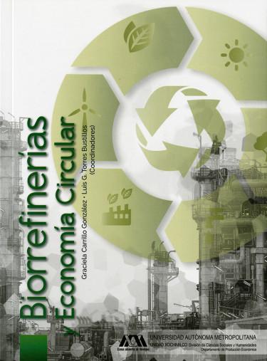 Biorrefinerías y economía circular