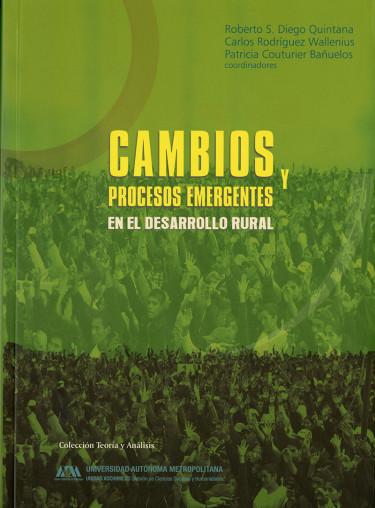 Cambios y procesos emergentes en el desarrollo rural