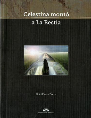 Celestina montó a La Bestia
