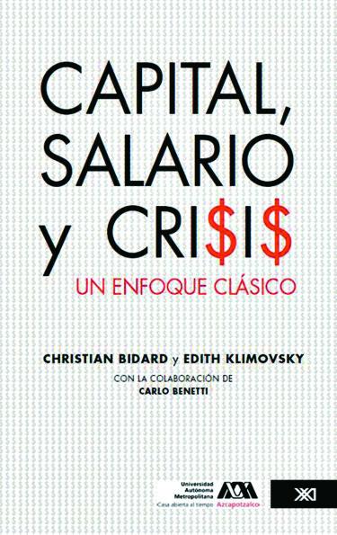 Capital, salario y crisis