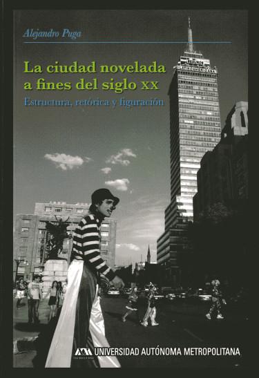 Ciudad novelada a fines del siglo XX, La