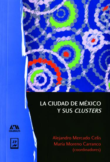 Ciudad de México y sus clusters, La