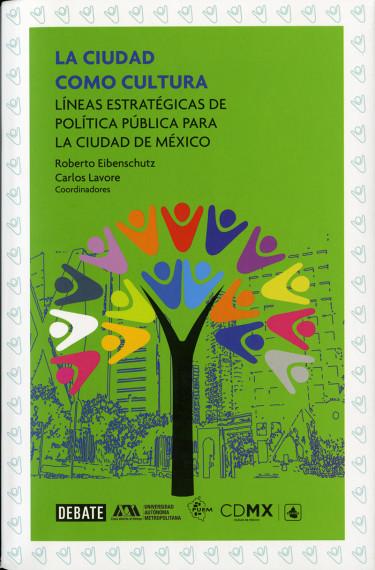 Ciudad como cultura, La