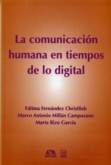 Comunicación humana en tiempos de lo digital