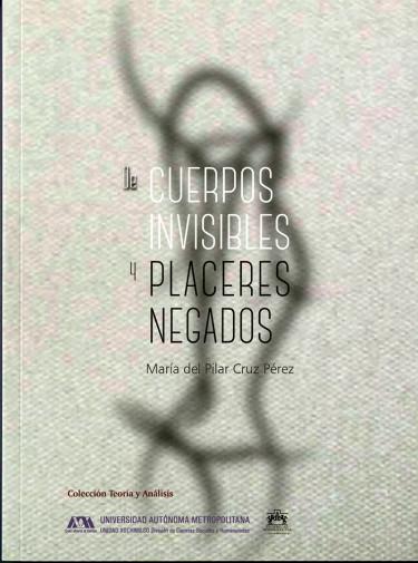 De cuerpos invisibles y placeres negados