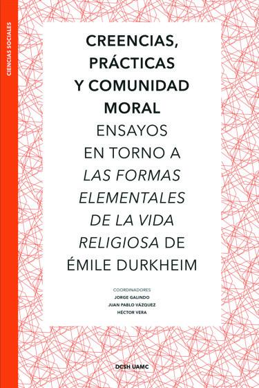 Creencias, prácticas y comunidad moral