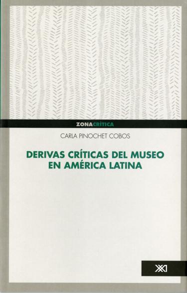 Derivas críticas del museo en América Latina