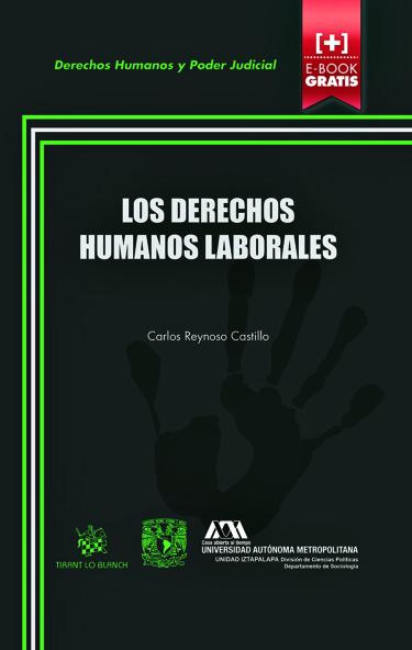 Derechos humanos laborales, Los