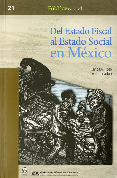Del estado fiscal al estado social en México