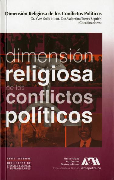 Dimensión religiosa de los conflictos políticos