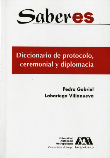 Diccionario de protocolo, ceremonial y diplomacia