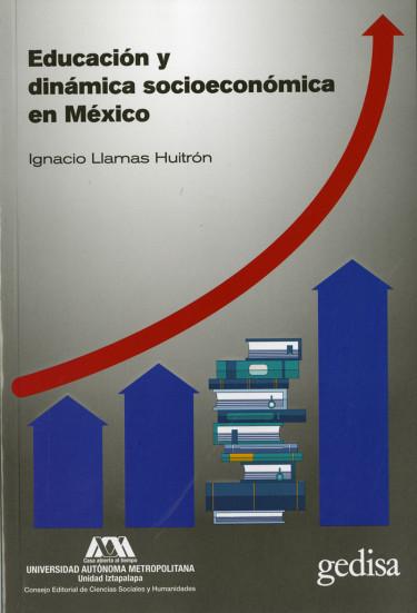 Educación y dinámica socioeconómica en México