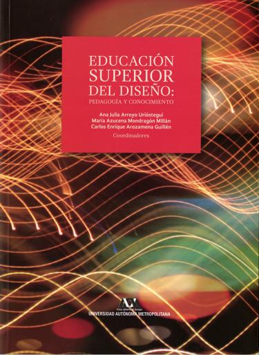 Educación superior del diseño: pedagogía y conocimiento
