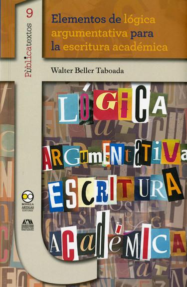 Elementos de lógica argumentativa para la escritura académica
