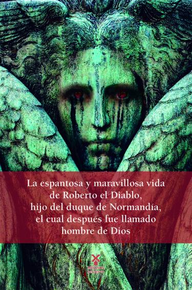 Espantosa y maravillosa vida de Roberto el diablo, La