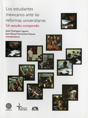 Estudiantes mexicanos ante las reformas universitarias, Los