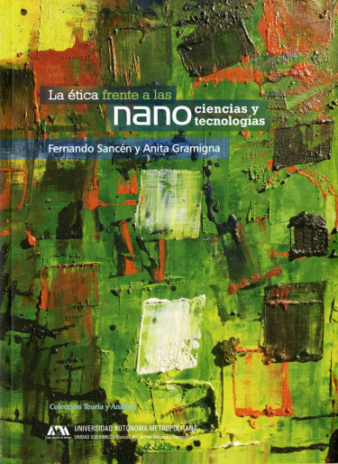 Ética frente a las nanociencias y las nanotecnologías, La
