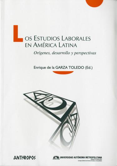 Estudios laborales en América Latina, Los