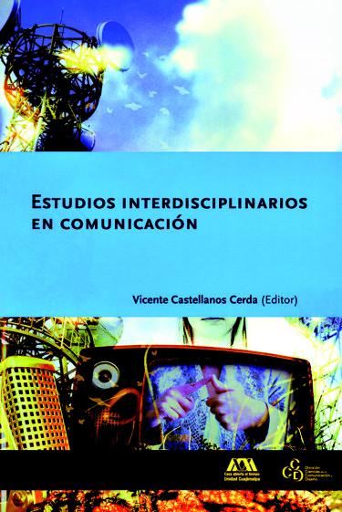 Estudios interdisciplinarios en comunicación
