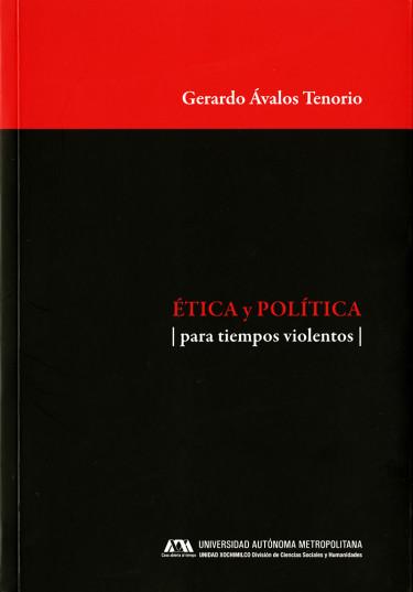 Ética y política para tiempos violentos