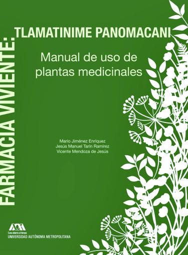 Farmacia viviente: Tlamatinime panomacani