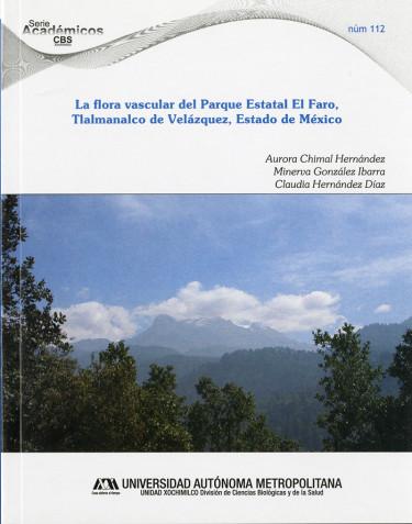 Flora vascular del Parque Estatal El Faro, Tlalmanalco de Velázquez, Estado de México, La