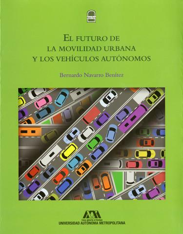 Futuro de la movilidad urbana y los vehículos autónomos, El