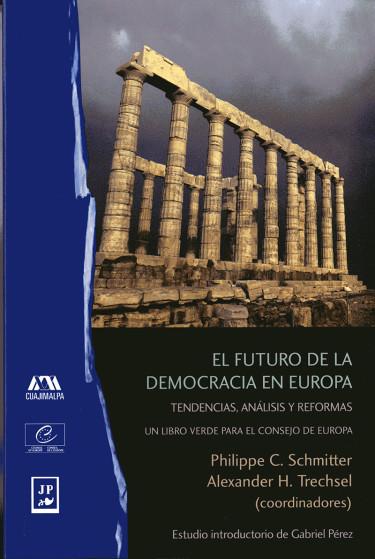 Futuro de la democracia en Europa, El