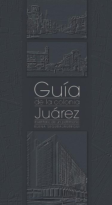 Guía de la colonia Juárez
