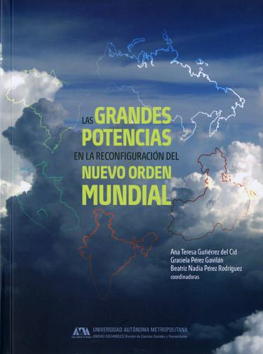Grandes potencias en la reconfiguración del nuevo orden mundial, Las