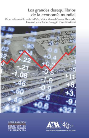Grandes desequilibrios de la economía mundial, Los