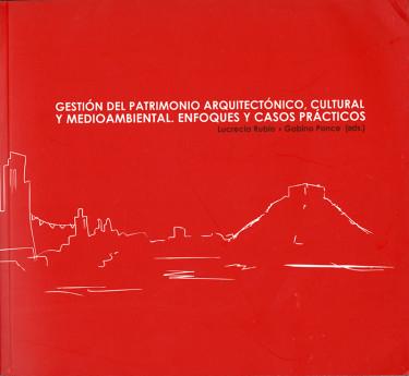 Gestión del patrimonio arquitectónico, cultural y medioambiental